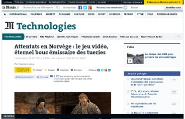 http://www.lemonde.fr/technologies/article/2011/07/25/le-jeu-video-eternel-bouc-emissaire-des-tueries_1552692_651865.html