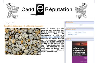 http://caddereputation.over-blog.com/article-e-reputation-et-idees-re-ues-20-articles-pour-vos-vacances-80181970.html