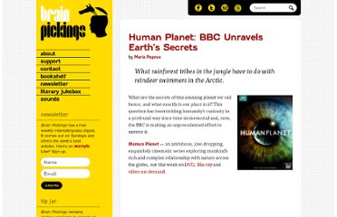 http://www.brainpickings.org/index.php/2011/04/28/human-planet-bbc/
