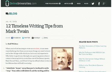 http://www.onlineuniversities.com/blog/2010/07/12-timeless-writing-tips-from-mark-twain/