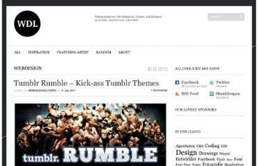 http://webdesignlovers.ch/2011/01/tumblr-rumble-kick-ass-tumblr-themes/