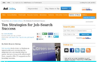 http://jobs.aol.com/articles/2011/07/05/ten-strategies-for-job-search-success/
