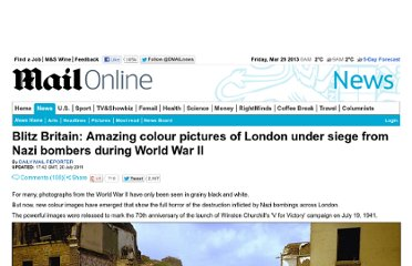 http://www.dailymail.co.uk/news/article-2016667/Colour-pictures-revealed-London-blitz-Nazi-bombers-World-War-II.html