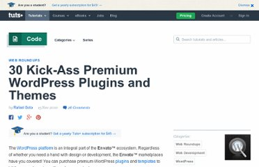 http://net.tutsplus.com/articles/web-roundups/20-kick-ass-premium-wordpress-plugins-and-themes/