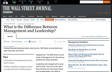 http://guides.wsj.com/management/developing-a-leadership-style/what-is-the-difference-between-management-and-leadership/