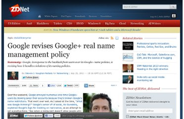 http://www.zdnet.com/blog/networking/google-revises-google-real-name-management-policy/1278