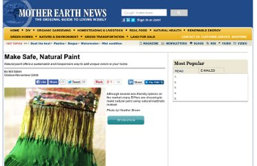 http://www.motherearthnews.com/Do-It-Yourself/2006-10-01/Make-Safe-Natural-Paint.aspx