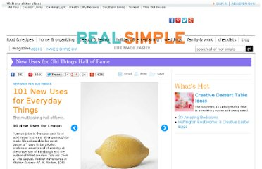 http://www.realsimple.com/work-life/101-new-uses-for-everyday-things-10000001030084/index.html