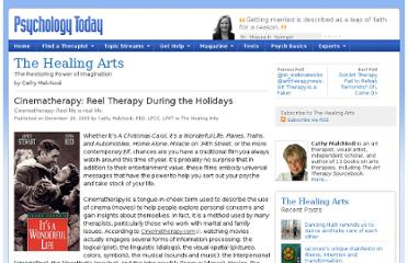 http://www.psychologytoday.com/blog/the-healing-arts/200912/cinematherapy-reel-therapy-during-the-holidays
