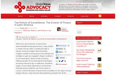 http://advocacy.globalvoicesonline.org/2011/07/27/the-politics-of-surveillance-the-erosion-of-privacy-in-latin-america/