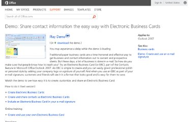 http://office.microsoft.com/en-us/outlook-help/demo-share-contact-information-the-easy-way-with-electronic-business-cards-HA010210661.aspx