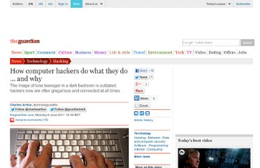 http://www.guardian.co.uk/technology/2011/jun/06/hackers-how-and-why-they-hack