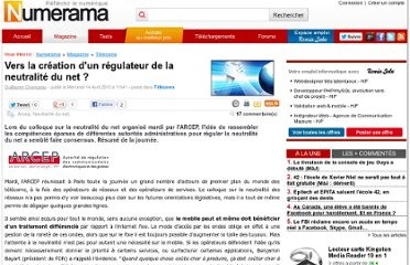 http://www.numerama.com/magazine/15495-vers-la-creation-d-un-regulateur-de-la-neutralite-du-net.html