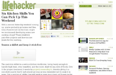 http://lifehacker.com/5435665/six-kitchen-skills-you-can-pick-up-this-weekend