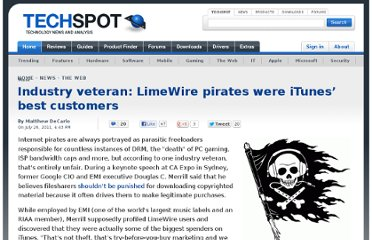 http://www.techspot.com/news/44826-industry-veteran-limewire-pirates-were-itunes-best-customers.html