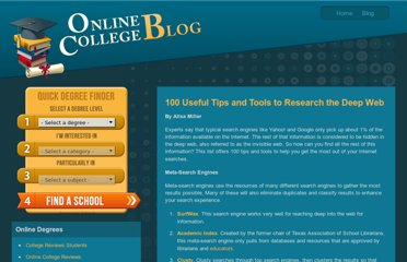 http://www.online-college-blog.com/features/100-useful-tips-and-tools-to-research-the-deep-web/