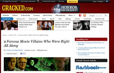 http://www.cracked.com/article_18417_9-famous-movie-villains-who-were-right-all-along_p3.html