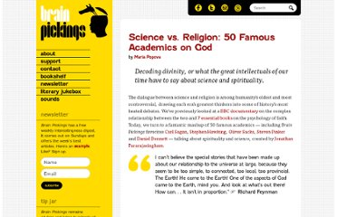 http://www.brainpickings.org/index.php/2011/07/27/science-vs-religion-50-famous-academics-on-god/