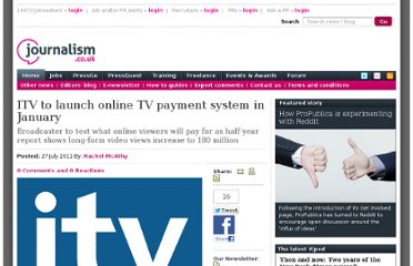 http://www.journalism.co.uk/news/itv-to-launch-online-tv-payment-system-in-january/s2/a545333/