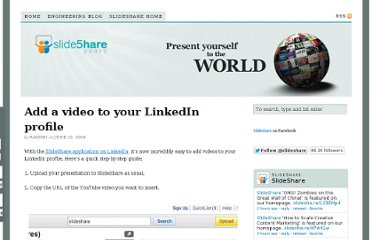 http://blog.slideshare.net/2009/06/22/add-a-video-to-your-linkedin-profile/