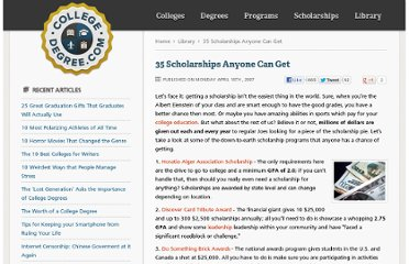 http://www.collegedegree.com/library/scholarships-anyone-can-get