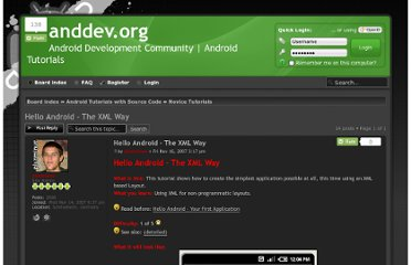 http://www.anddev.org/hello_android_-_the_xml_way-t35.html