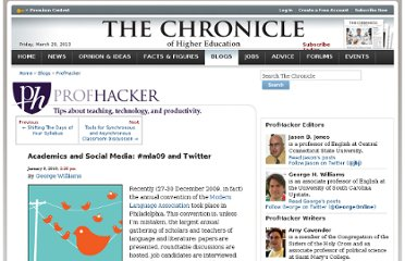 http://chronicle.com/blogs/profhacker/academicssocial-media-mla09twitter/22901