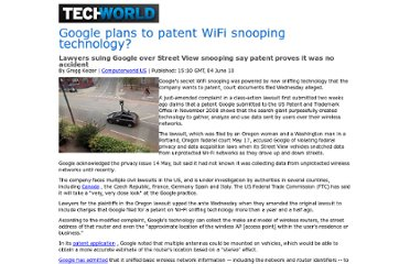 http://news.techworld.com/networking/3225766/google-plans-to-patent-wifi-snooping-technology/?getDynamicPage&print