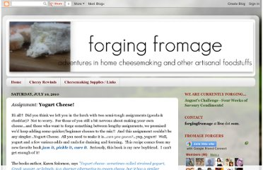 http://forgingfromage.blogspot.com/2010/07/assignment-yogurt-cheese.html