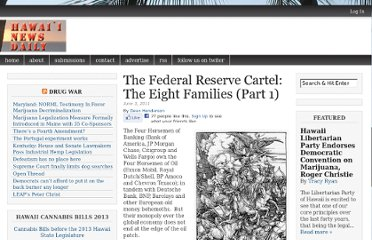 http://hawaiinewsdaily.com/2011/06/the-federal-reserve-cartel-the-eight-families-part-1/