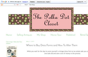 http://thepolkadotcloset.blogspot.com/2011/05/where-to-buy-dress-forms-and-how-to.html