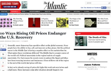 http://www.theatlantic.com/business/archive/2011/02/10-ways-rising-oil-prices-endanger-the-us-recovery/71604/