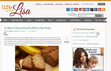 http://www.lifewithlisa.com/the-moistest-banana-bread-you-will-ever-have-recipe