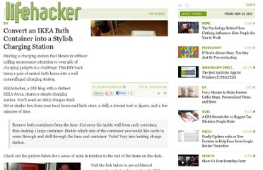 http://lifehacker.com/5634765/convert-an-ikea-bath-container-into-a-stylish-charging-station