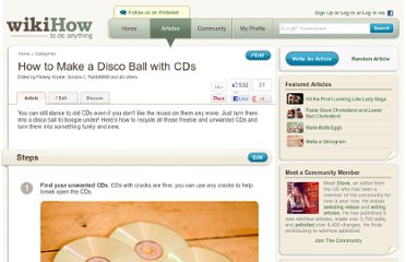 http://www.wikihow.com/Make-a-Disco-Ball-with-CDs
