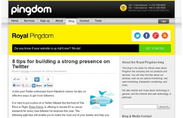 http://royal.pingdom.com/2009/11/05/8-tips-for-building-a-strong-presence-on-twitter/
