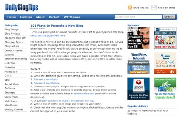http://www.dailyblogtips.com/101-ways-to-promote-a-new-blog/