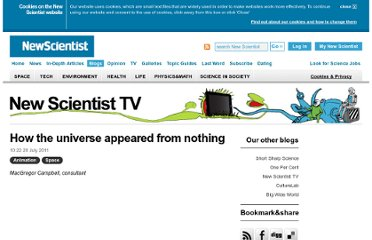 http://www.newscientist.com/blogs/nstv/2011/07/how-the-universe-appeared-from-nothing.html?DCMP=OTC-rss&nsref=online-news
