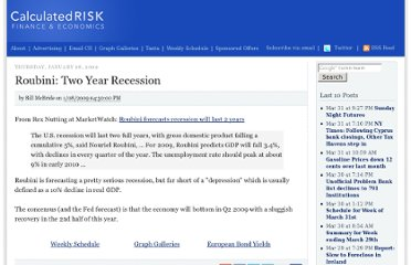 http://www.calculatedriskblog.com/2009/01/roubini-two-year-recession.html