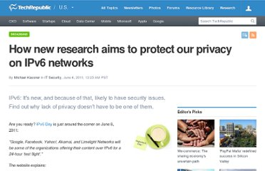 http://www.techrepublic.com/blog/security/how-new-research-aims-to-protect-our-privacy-on-ipv6-networks/5583