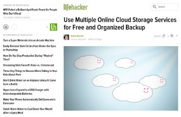 http://lifehacker.com/5788508/use-multiple-online-cloud-storage-services-for-free-and-organized-backup