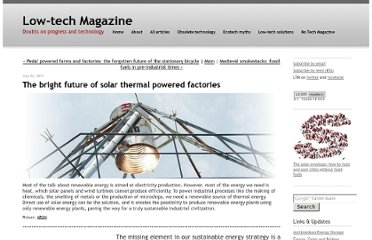 http://www.lowtechmagazine.com/2011/07/solar-powered-factories.html#more