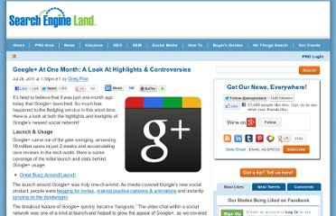 http://searchengineland.com/google-at-one-month-a-look-at-highlights-controversies-87432