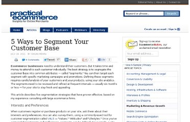 http://www.practicalecommerce.com/articles/2941-5-Ways-to-Segment-Your-Customer-Base
