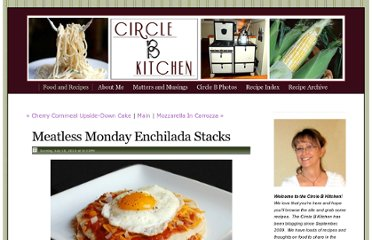 http://circle-b-kitchen.squarespace.com/food-and-recipes/2010/7/18/meatless-monday-enchilada-stacks.html
