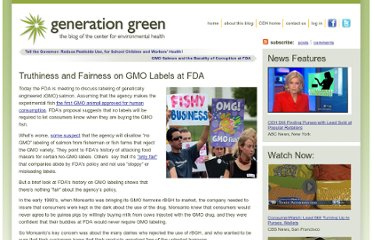 http://generationgreen.org/2010/09/truthiness-and-fairness-on-gmo-labels-at-fda/