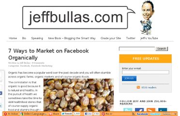 http://www.jeffbullas.com/2011/07/29/7-ways-to-market-on-facebook-organically/