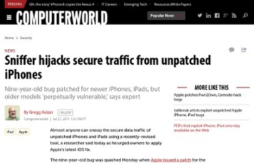 http://www.computerworld.com/s/article/9218676/Sniffer_hijacks_secure_traffic_from_unpatched_iPhones