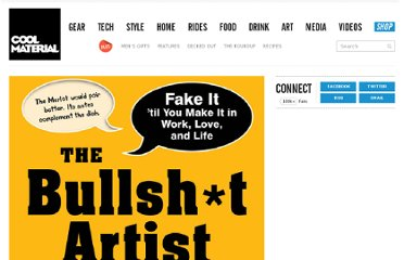 http://coolmaterial.com/media/the-bullsht-artist-learn-to-bluff-dupe-charm-and-bs-with-the-best-of-em/