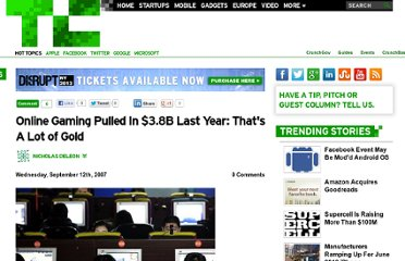 http://techcrunch.com/2007/09/12/online-gaming-pulled-in-38b-last-year-thats-a-lot-of-gold/